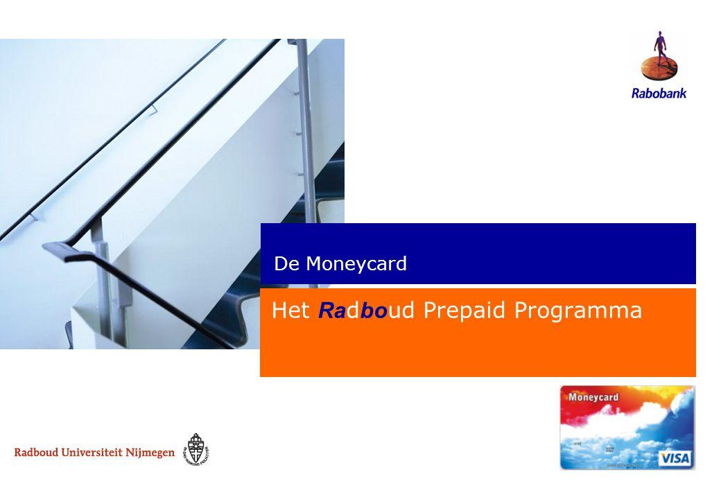De Moneycard Het Ra d bo ud Prepaid Programma