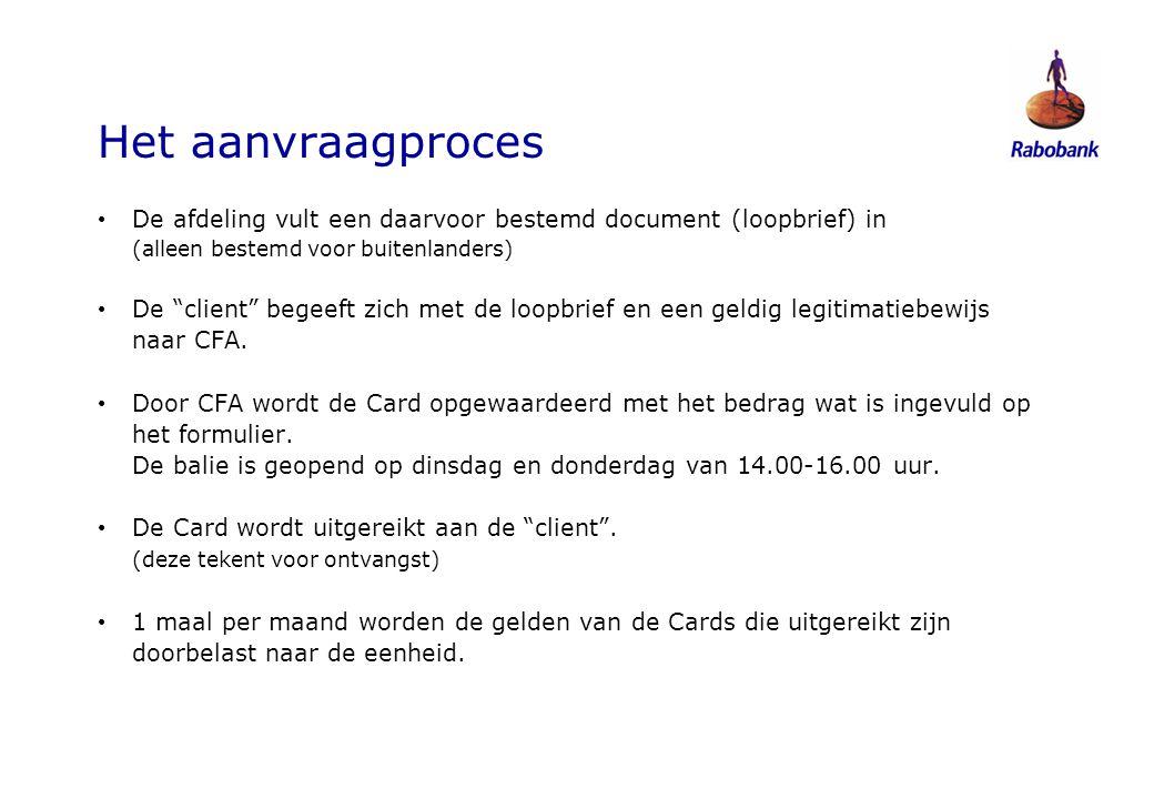 """Het aanvraagproces • De afdeling vult een daarvoor bestemd document (loopbrief) in (alleen bestemd voor buitenlanders) • De """"client"""" begeeft zich met"""