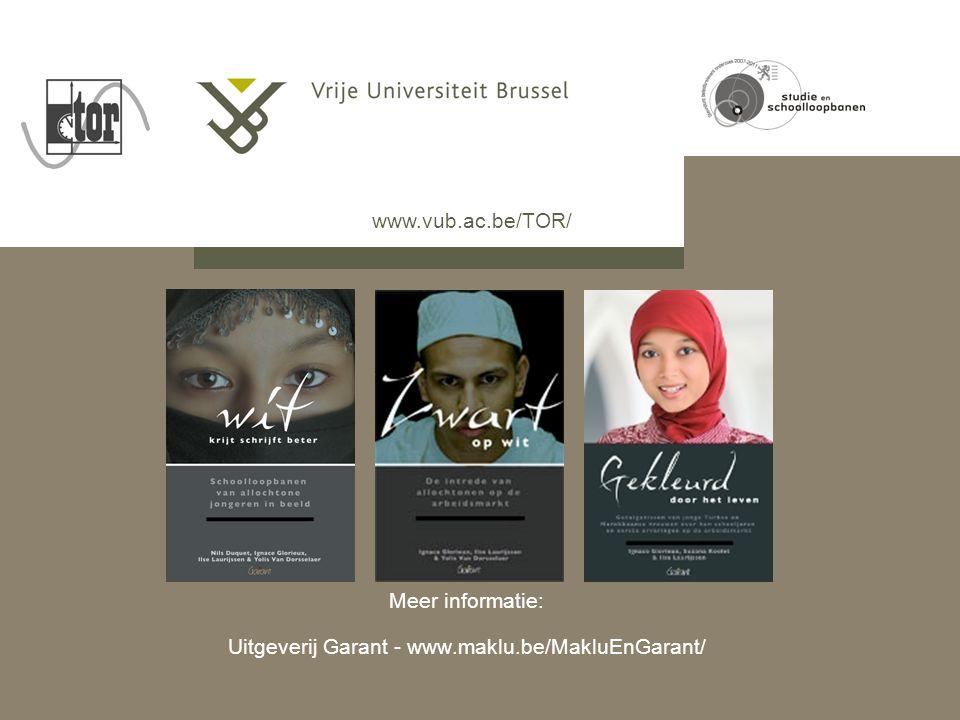 Meer informatie: Uitgeverij Garant - www.maklu.be/MakluEnGarant/ www.vub.ac.be/TOR/