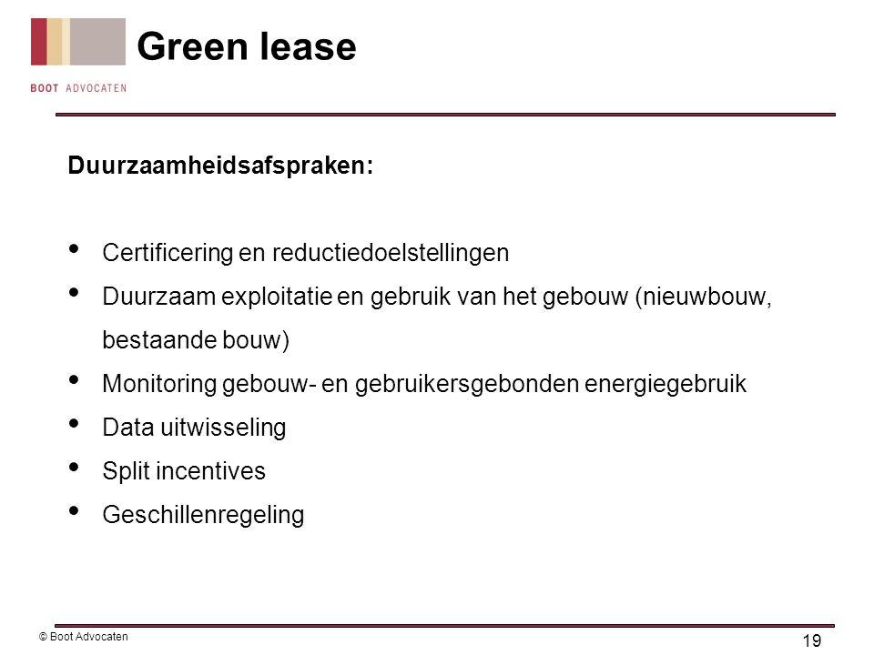 Duurzaamheidsafspraken: • Certificering en reductiedoelstellingen • Duurzaam exploitatie en gebruik van het gebouw (nieuwbouw, bestaande bouw) • Monit