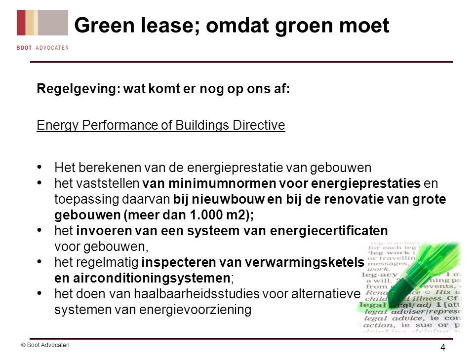 Regelgeving: wat komt er nog op ons af: Energy Performance of Buildings Directive • Het berekenen van de energieprestatie van gebouwen • het vaststell