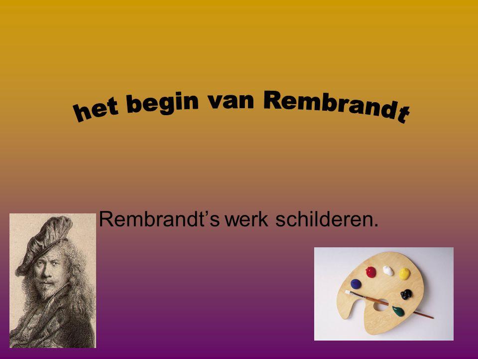 Rembrandt had 3 vrouwen •Saskia van Uylenburgh •Geertje Dirx •Hendrickje Stoffels