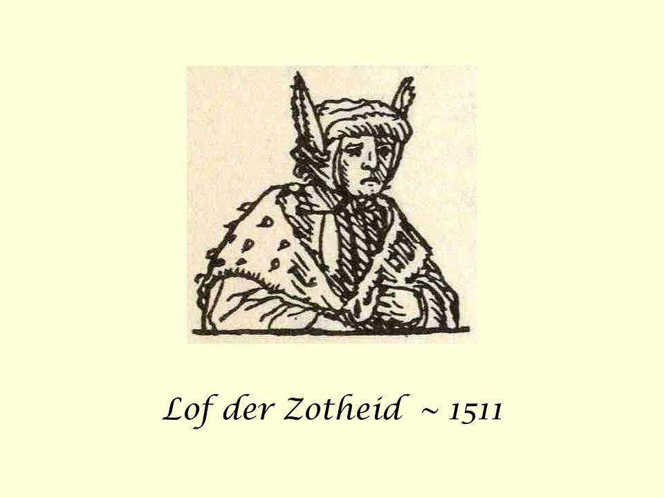 Lof der Zotheid ~ 1511