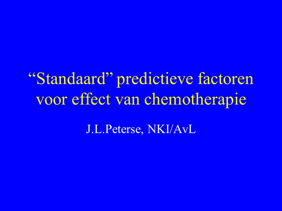 pR na neoadjuvante CT en prognose; standaard factoren •tumor status mamma •vlgs Chevallier •tumor status okselklieren •I.