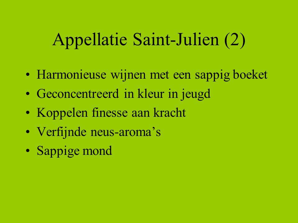 Appellatie Saint-Julien (2) •Harmonieuse wijnen met een sappig boeket •Geconcentreerd in kleur in jeugd •Koppelen finesse aan kracht •Verfijnde neus-aroma's •Sappige mond