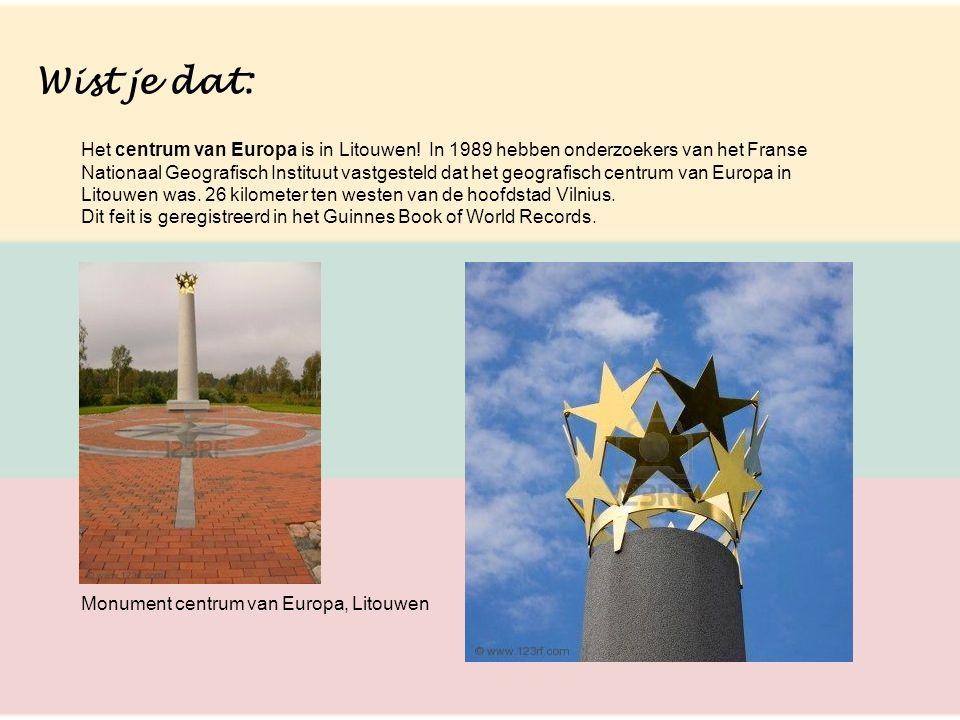 Wist je dat: Het centrum van Europa is in Litouwen! In 1989 hebben onderzoekers van het Franse Nationaal Geografisch Instituut vastgesteld dat het geo