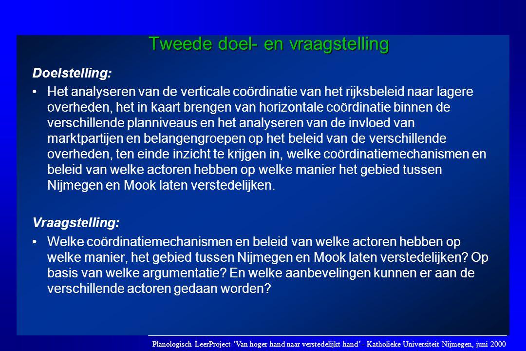 Doelstelling: •Het analyseren van de verticale coördinatie van het rijksbeleid naar lagere overheden, het in kaart brengen van horizontale coördinatie