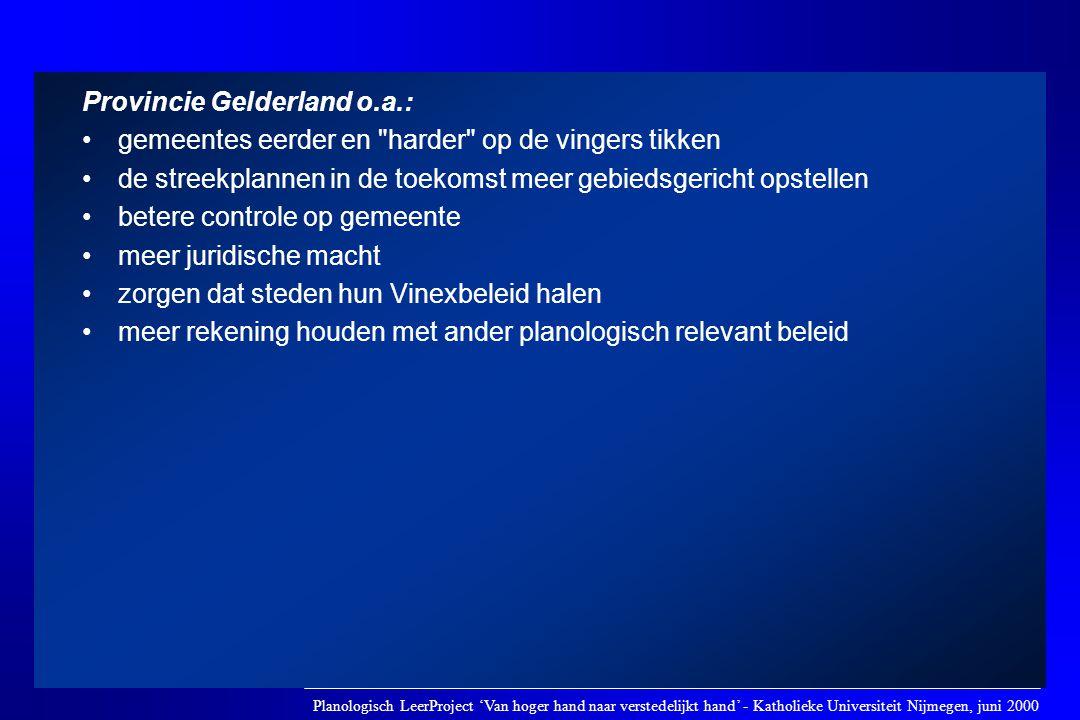 Provincie Gelderland o.a.: •gemeentes eerder en