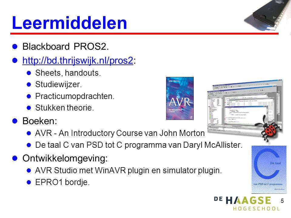 5 Leermiddelen  Blackboard PROS2.  http://bd.thrijswijk.nl/pros2: http://bd.thrijswijk.nl/pros2  Sheets, handouts.  Studiewijzer.  Practicumopdra