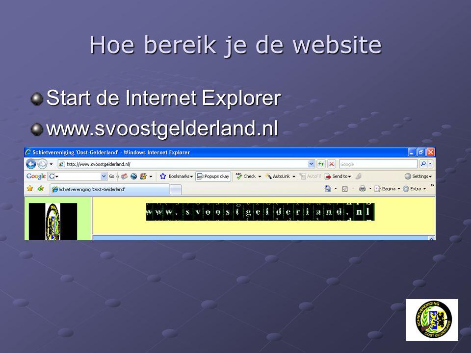 Hoe bereik je de website Start de Internet Explorer www.svoostgelderland.nl