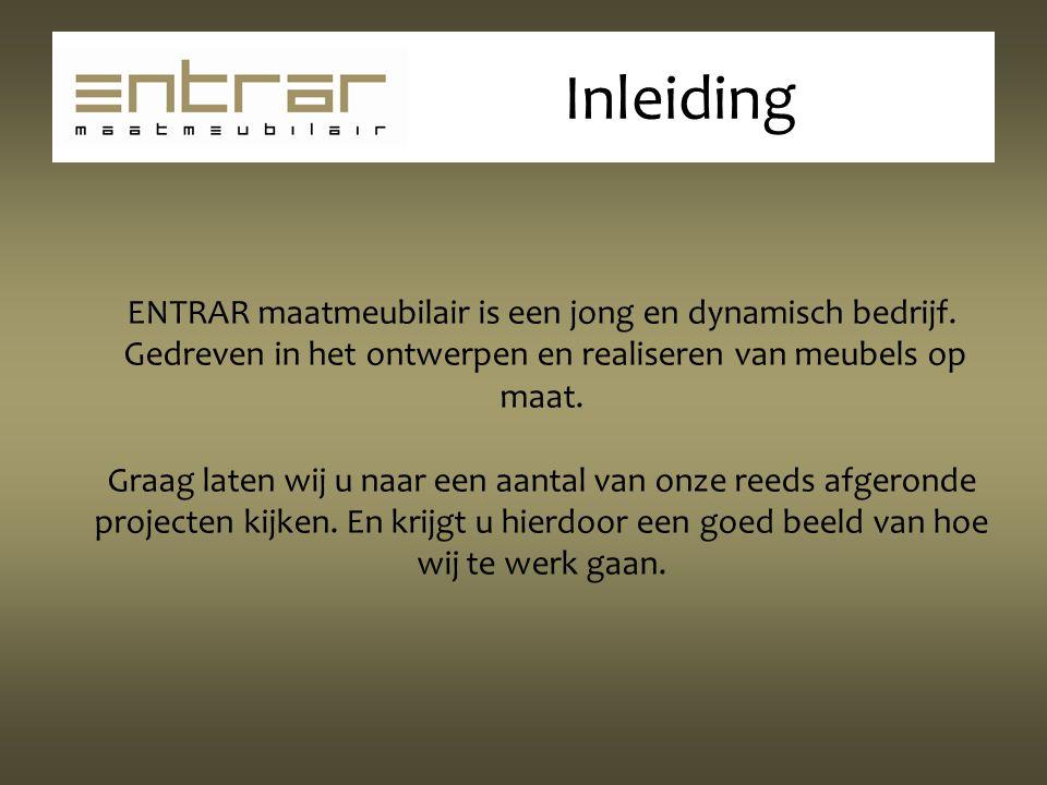 ENTRAR maatmeubilair is een jong en dynamisch bedrijf.