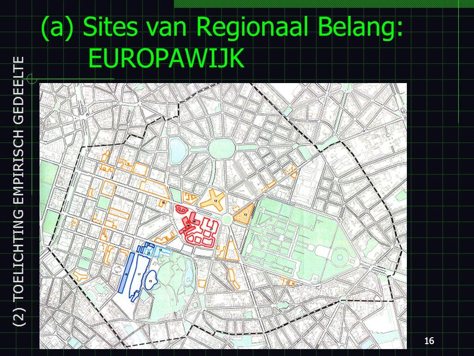 15 (a) Sites van Regionaal Belang (2) TOELICHTING EMPIRISCH GEDEELTE GeWOP, Kaart 3: Hefboomgebieden Zuid Kanaal Kruidtuin Gulden Vlies Thurn en Taxis