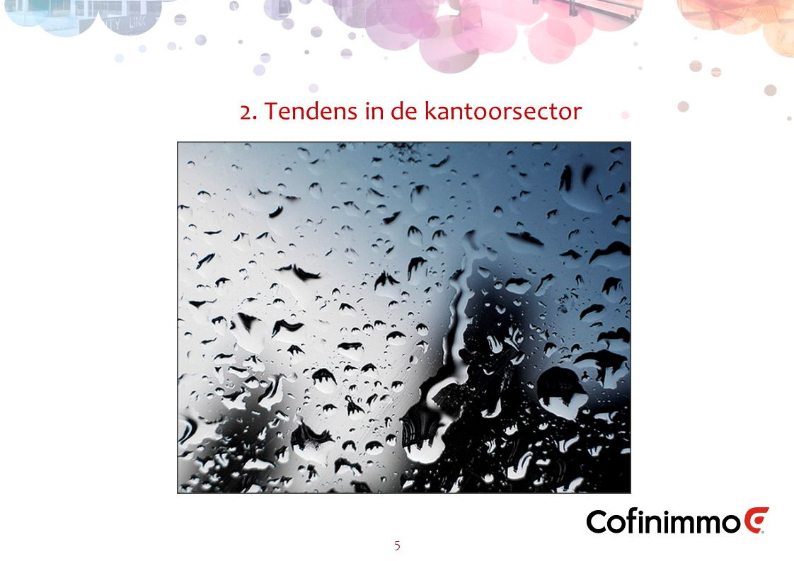 2. Tendens in de kantoorsector 5