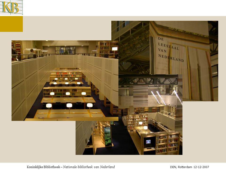 Koninklijke Bibliotheek – Nationale bibliotheek van Nederland DEN, Rotterdam 12-12-2007 ?