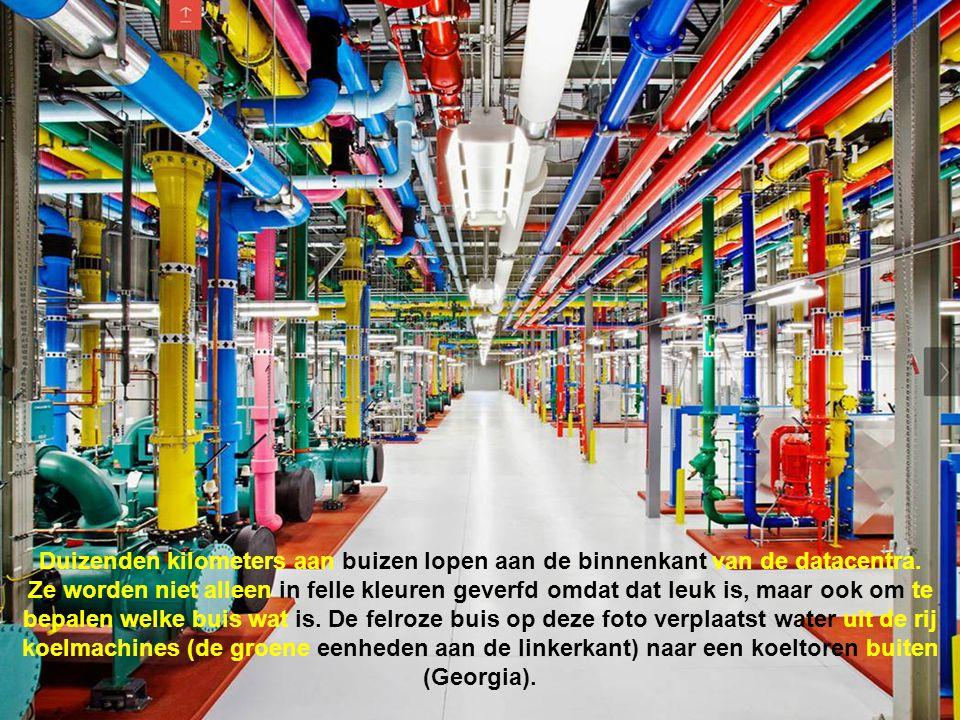Duizenden kilometers aan buizen lopen aan de binnenkant van de datacentra.