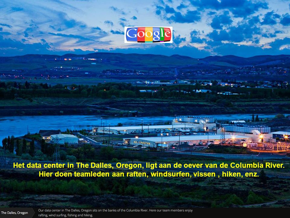 Het data center in The Dalles, Oregon, ligt aan de oever van de Columbia River.