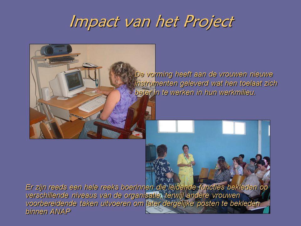 Impact van het Project De vorming heeft aan de vrouwen nieuwe instrumenten geleverd wat hen toelaat zich beter in te werken in hun werkmilieu.
