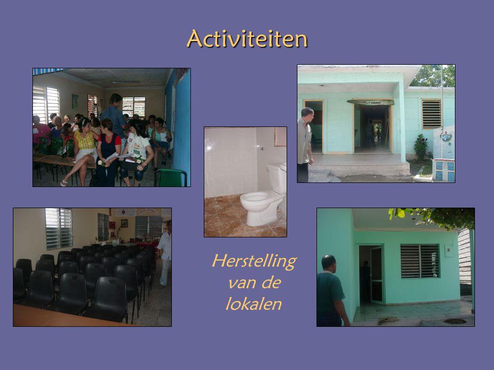 Activiteiten Herstelling van de lokalen