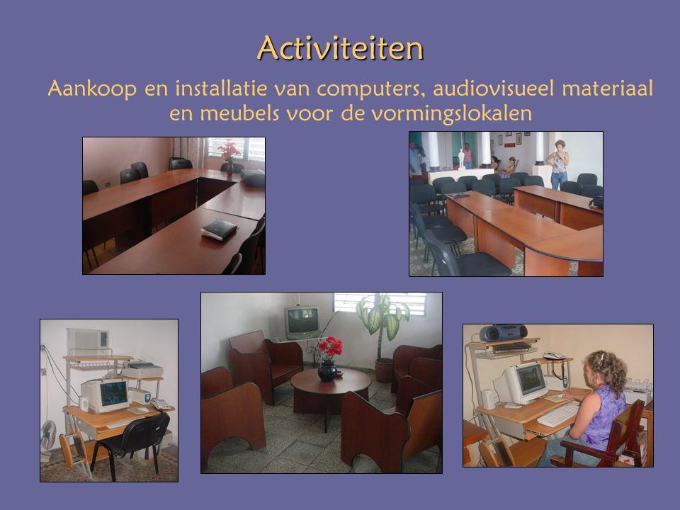Activiteiten Aankoop en installatie van computers, audiovisueel materiaal en meubels voor de vormingslokalen
