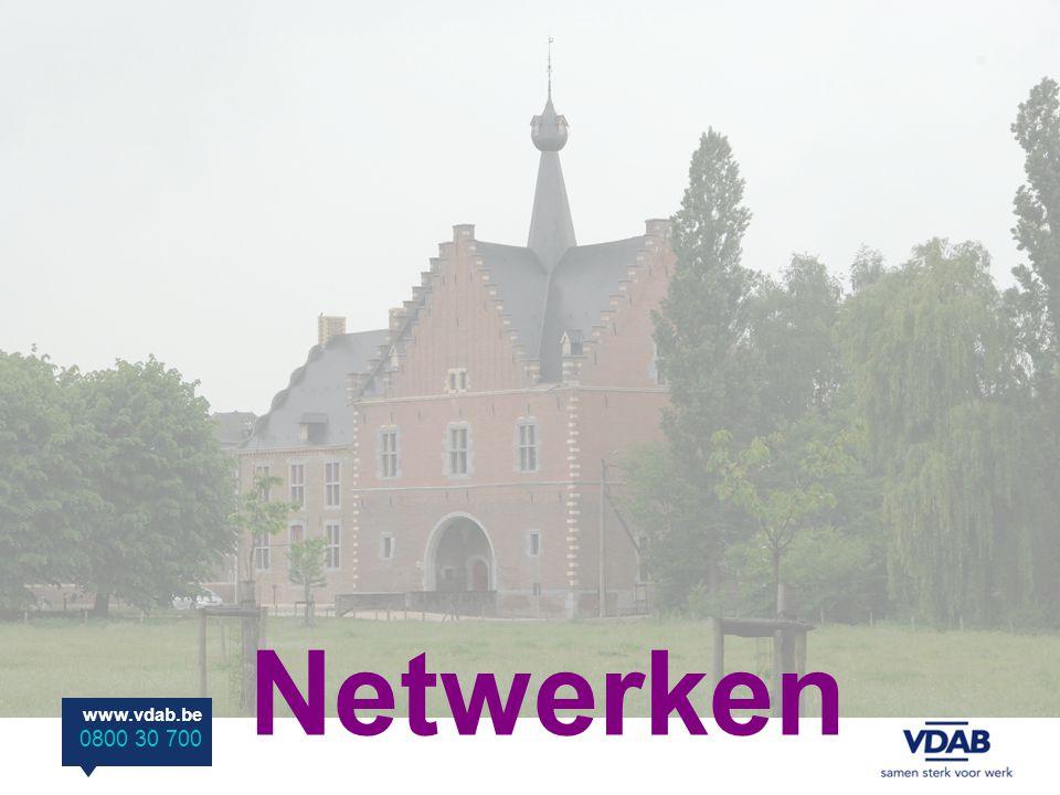www.vdab.be 0800 30 700 Netwerken