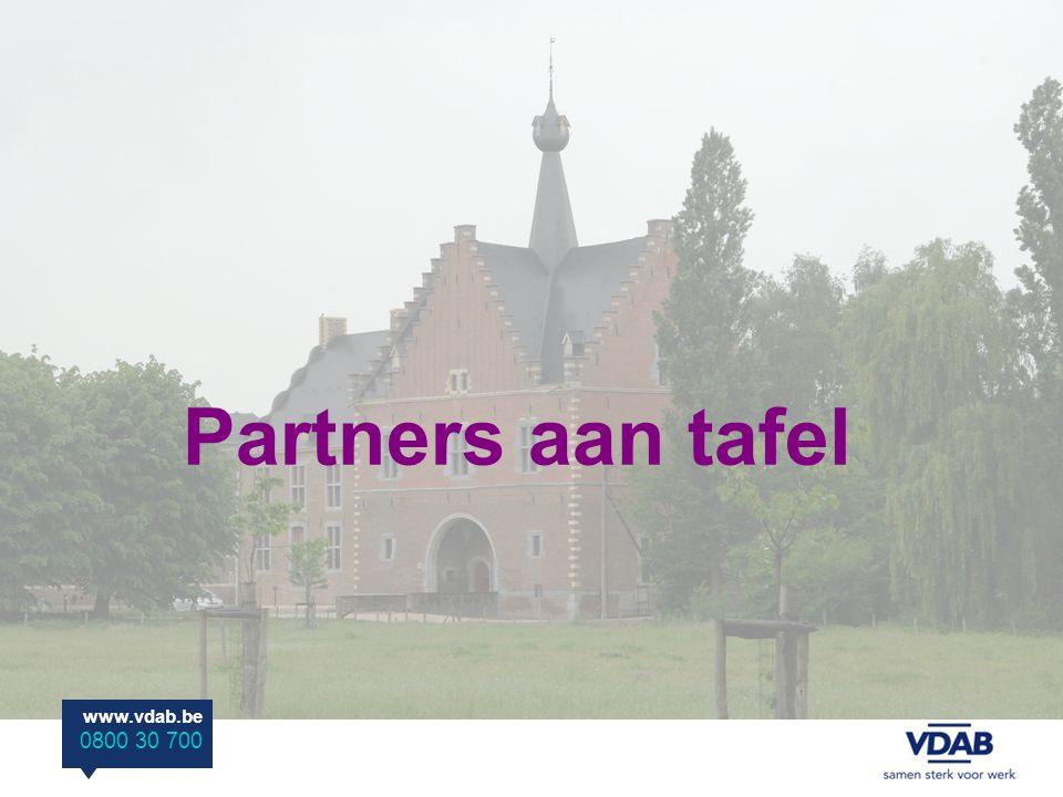 www.vdab.be 0800 30 700 Partners aan tafel