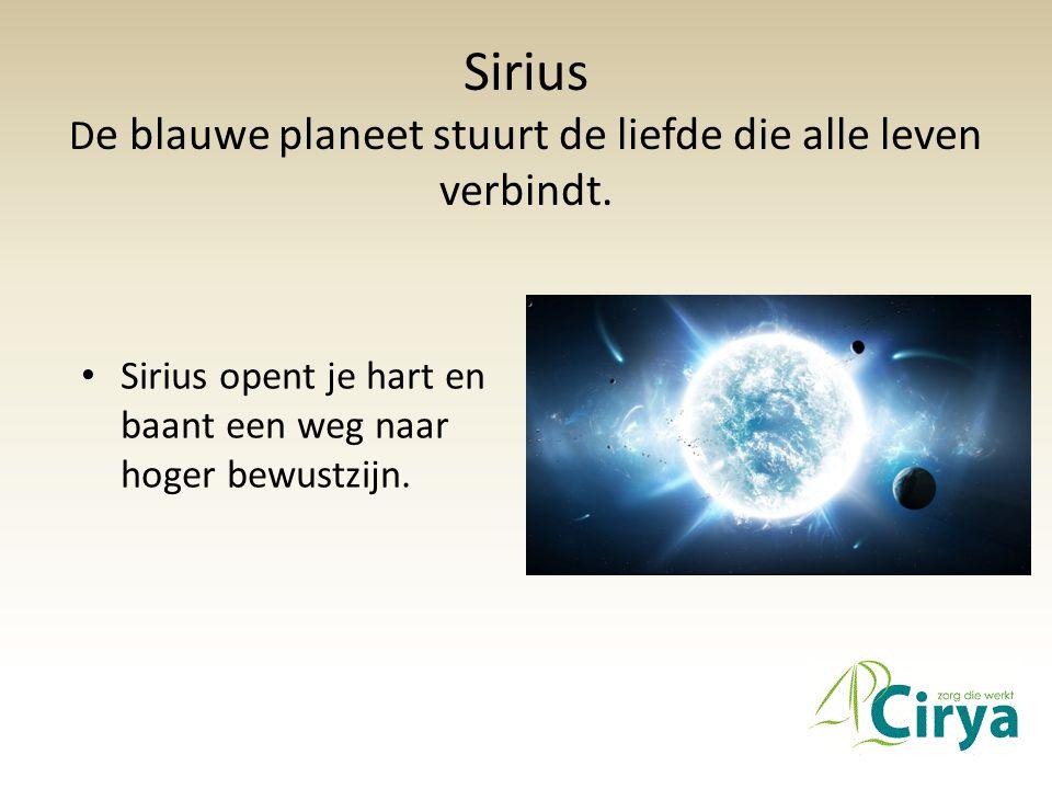 Sirius D e blauwe planeet stuurt de liefde die alle leven verbindt.