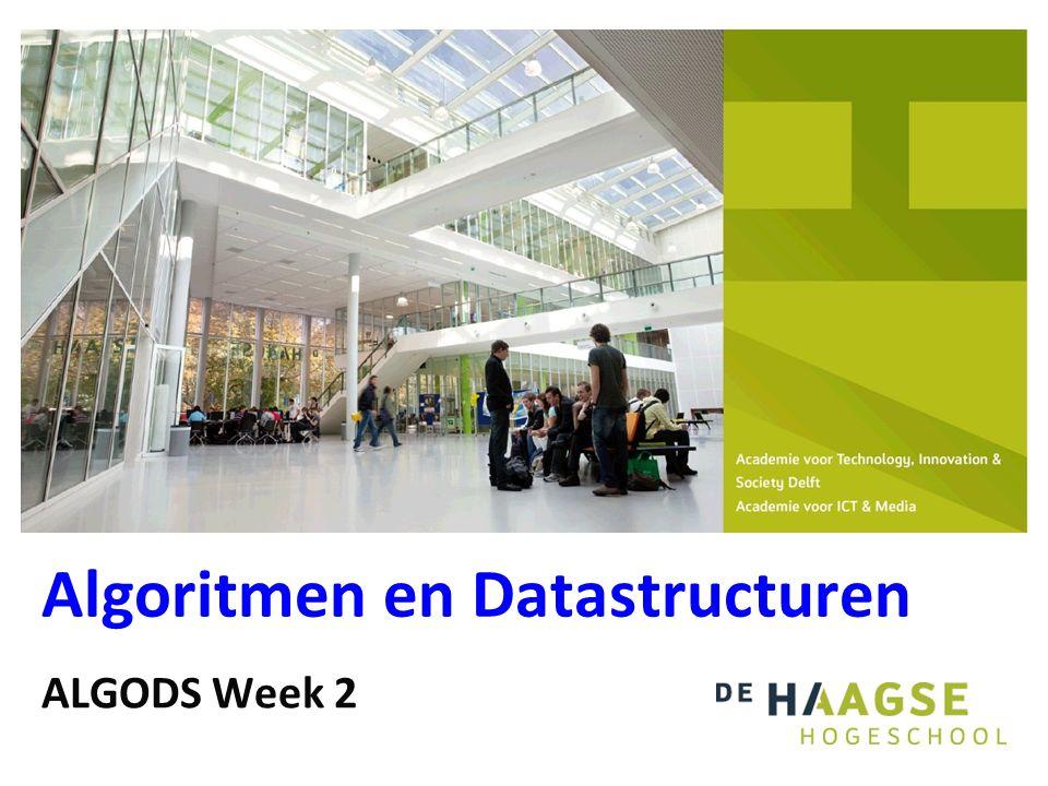 Algoritmen en Datastructuren ALGODS Week 2