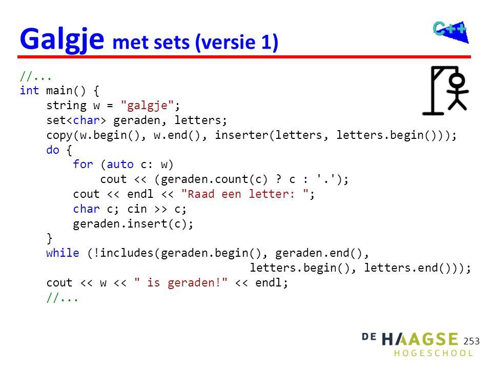 253 Galgje met sets (versie 1) //... int main() { string w =