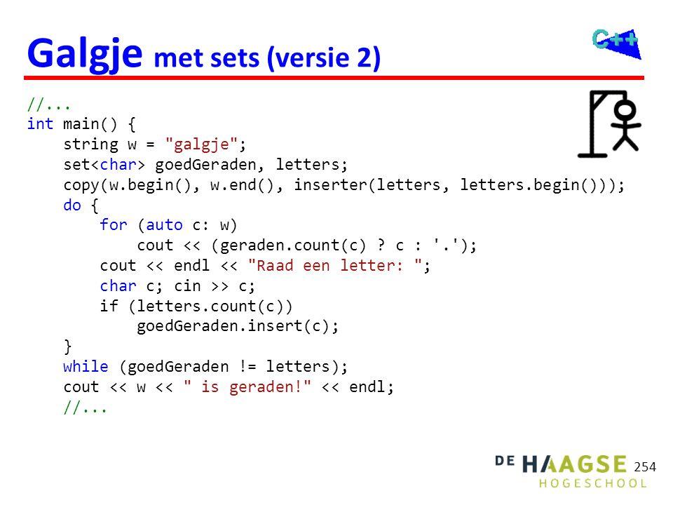 254 Galgje met sets (versie 2) //... int main() { string w =
