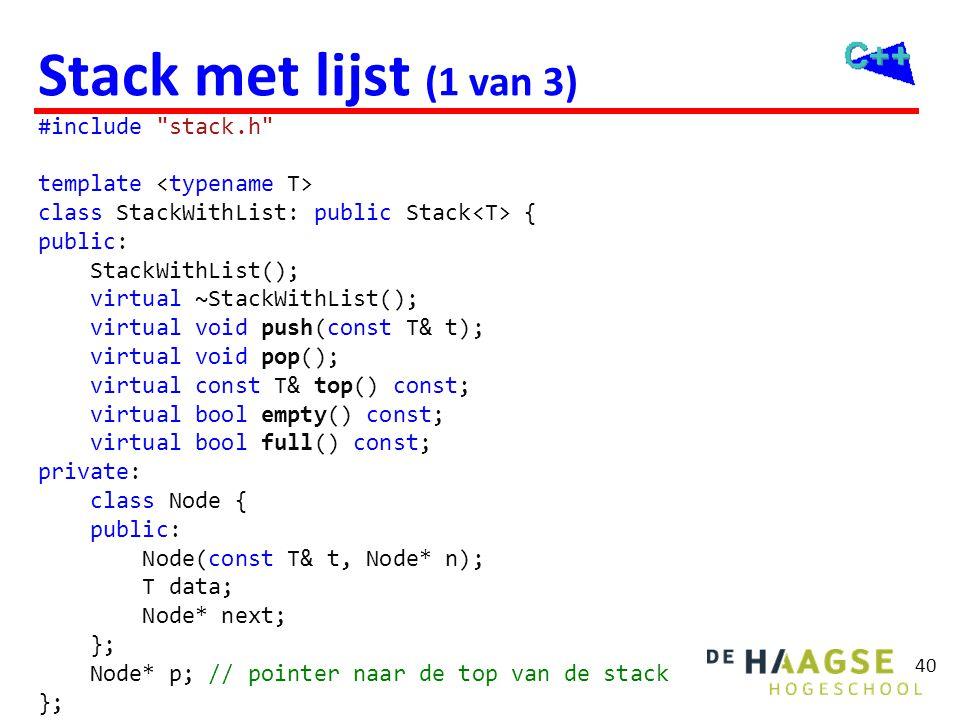 40 Stack met lijst (1 van 3) #include