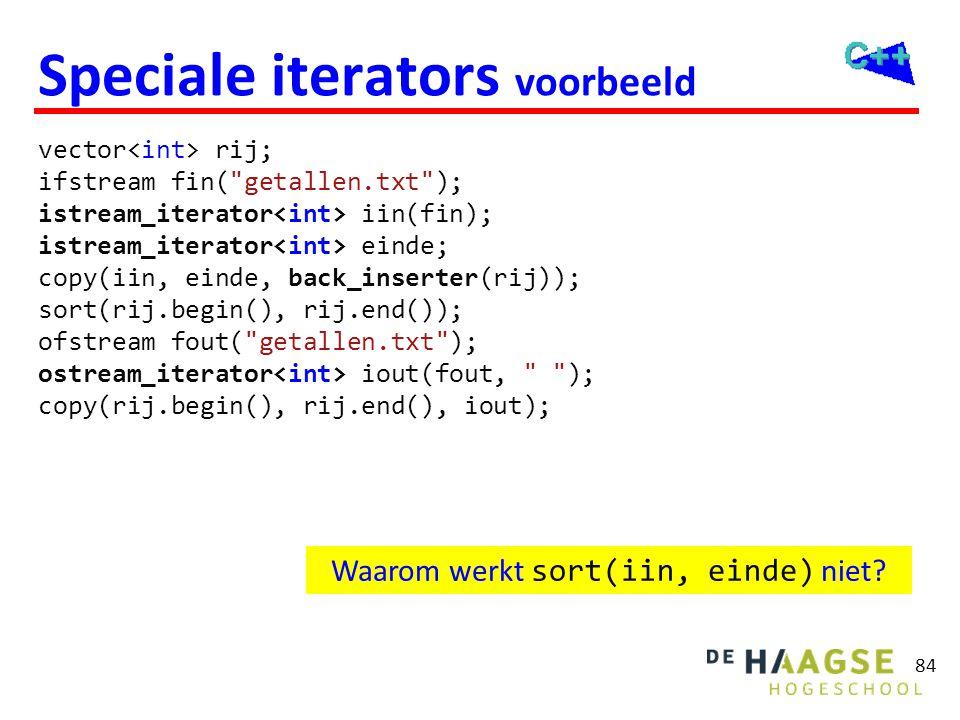 84 Speciale iterators voorbeeld vector rij; ifstream fin(