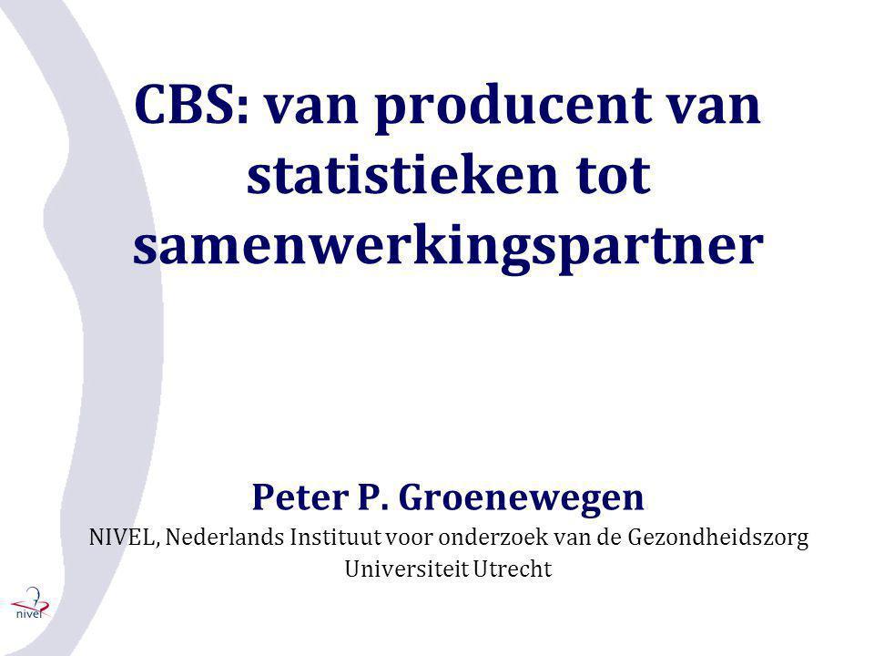 Internationale coördinatie •Eurostat – Eurobarometer •Europese gezondheidsenquête •OECD – System of Health Accounts