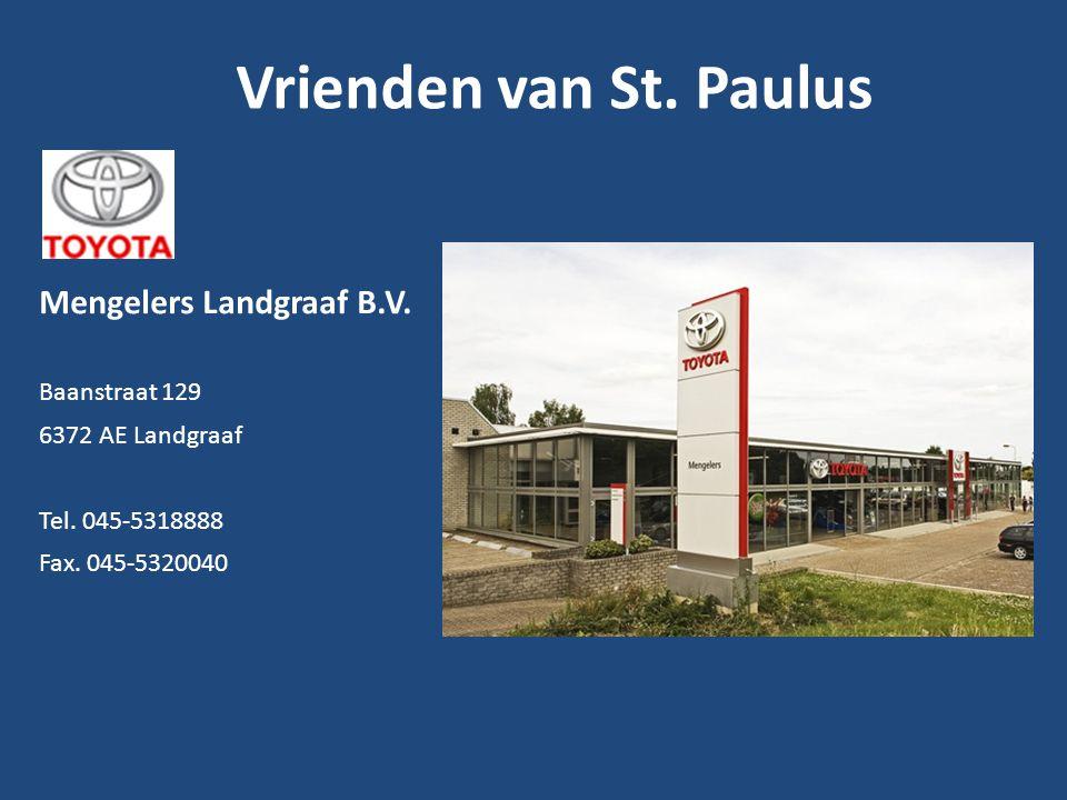 Mengelers Landgraaf B.V. Baanstraat 129 6372 AE Landgraaf Tel. 045-5318888 Fax. 045-5320040