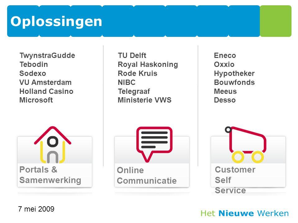 TwynstraGudde Tebodin Sodexo VU Amsterdam Holland Casino Microsoft TU Delft Royal Haskoning Rode Kruis NIBC Telegraaf Ministerie VWS Eneco Oxxio Hypot