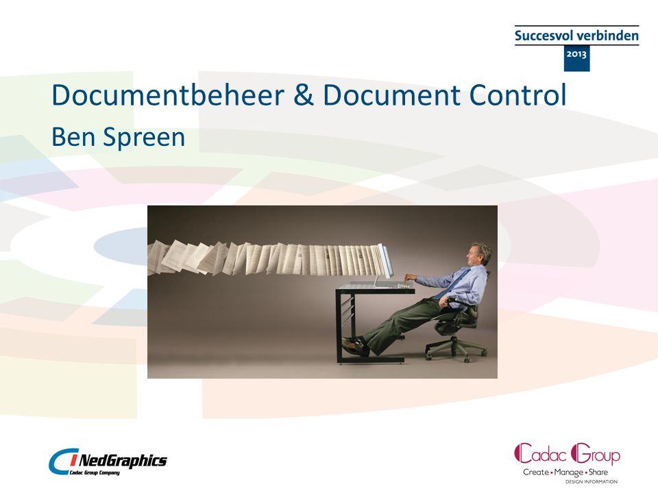 Documentbeheer & Document Control Ben Spreen