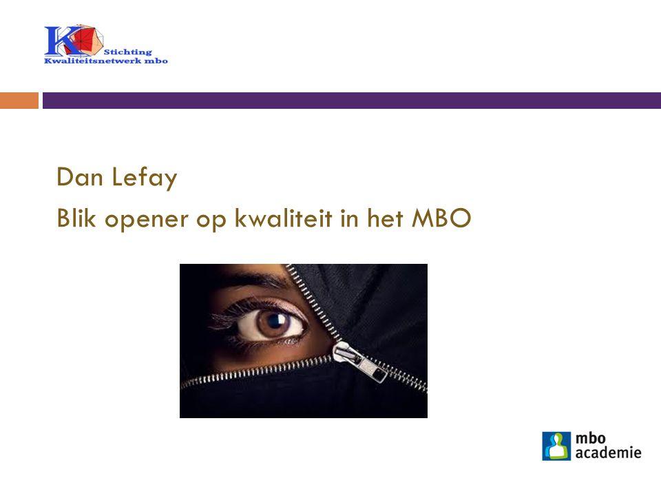 Dan Lefay Blik opener op kwaliteit in het MBO
