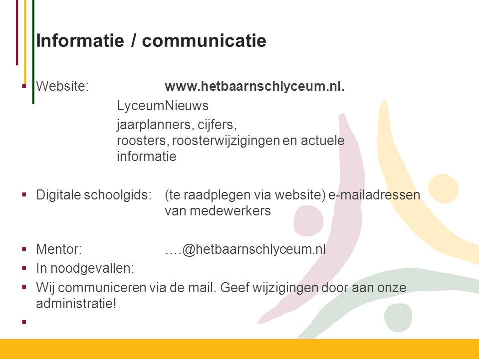 Informatie / communicatie  Website: www.hetbaarnschlyceum.nl.
