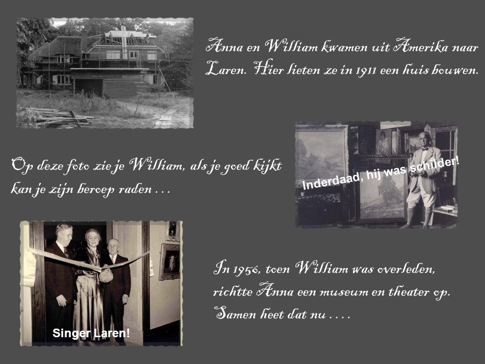 Anna en William kwamen uit Amerika naar Laren. Hier lieten ze in 1911 een huis bouwen. Op deze foto zie je William, als je goed kijkt kan je zijn bero