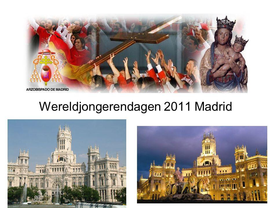 WJD Madrid 2011 Wereldjongerendagen 2011 Madrid