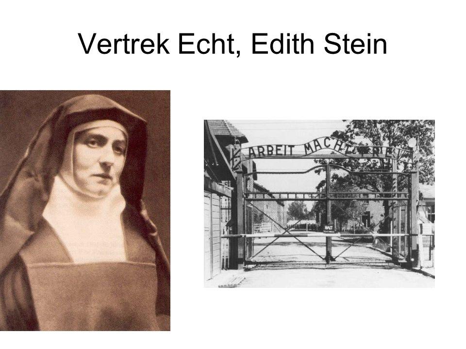 Vertrek Echt, Edith Stein