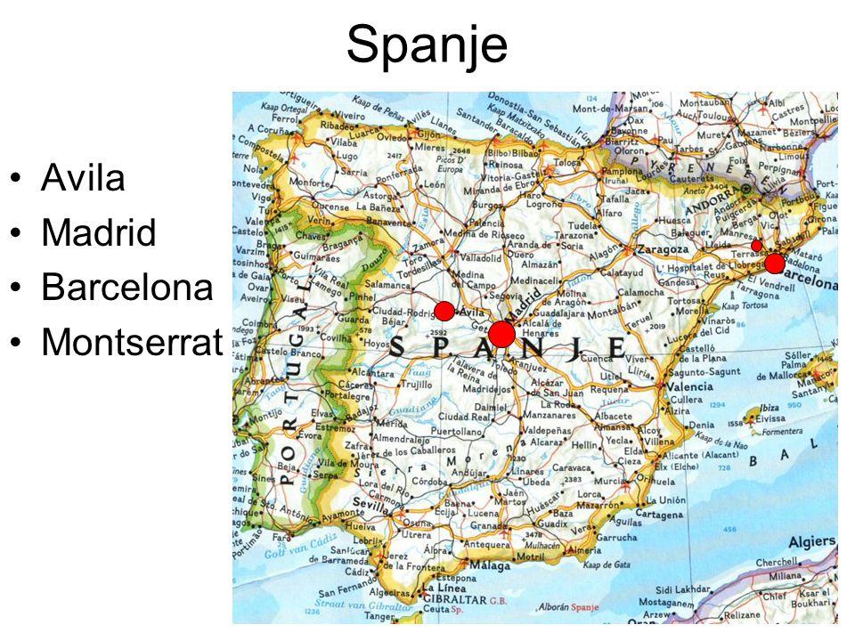 Spanje •Avila •Madrid •Barcelona •Montserrat