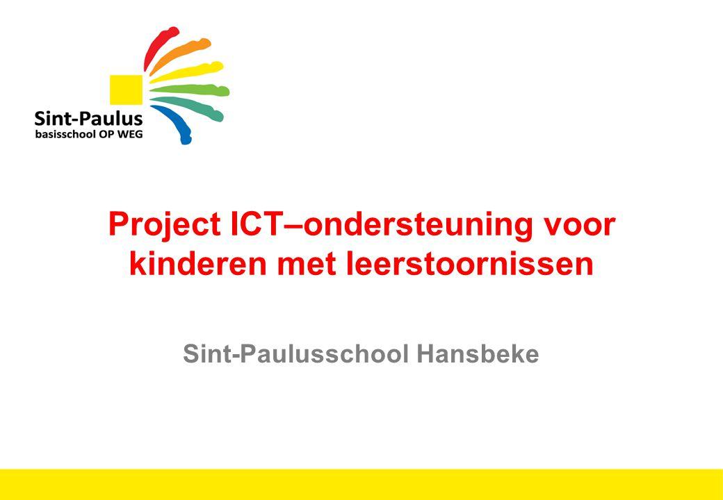 Project ICT–ondersteuning voor kinderen met leerstoornissen Sint-Paulusschool Hansbeke
