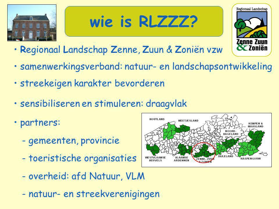 • Regionaal Landschap Zenne, Zuun & Zoniën vzw • samenwerkingsverband: natuur- en landschapsontwikkeling • streekeigen karakter bevorderen • sensibili