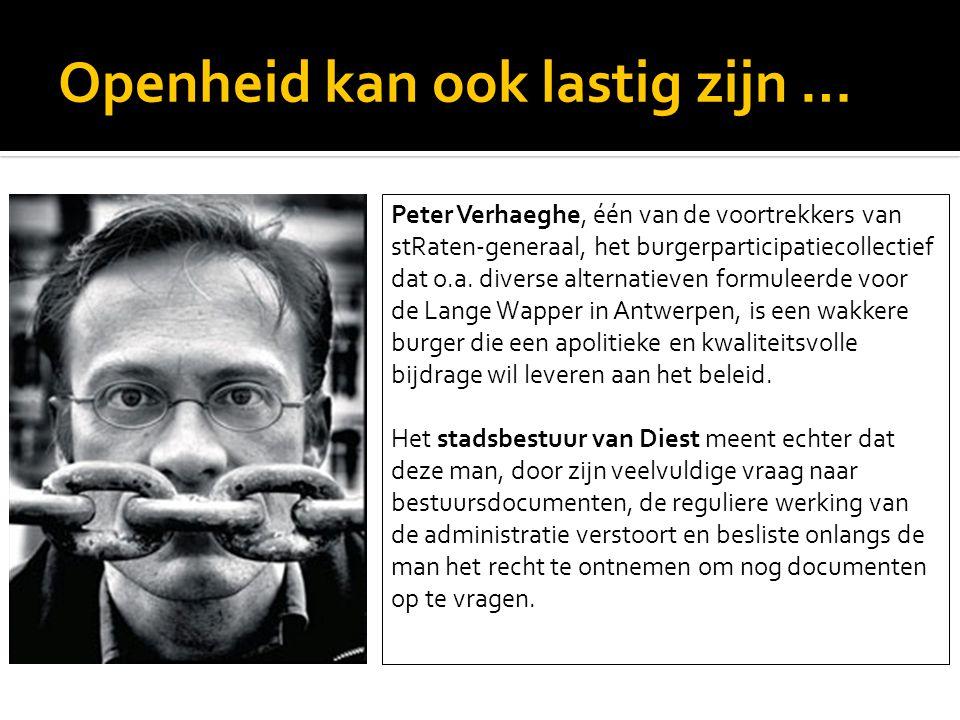 Openheid kan ook lastig zijn … Peter Verhaeghe, één van de voortrekkers van stRaten-generaal, het burgerparticipatiecollectief dat o.a. diverse altern