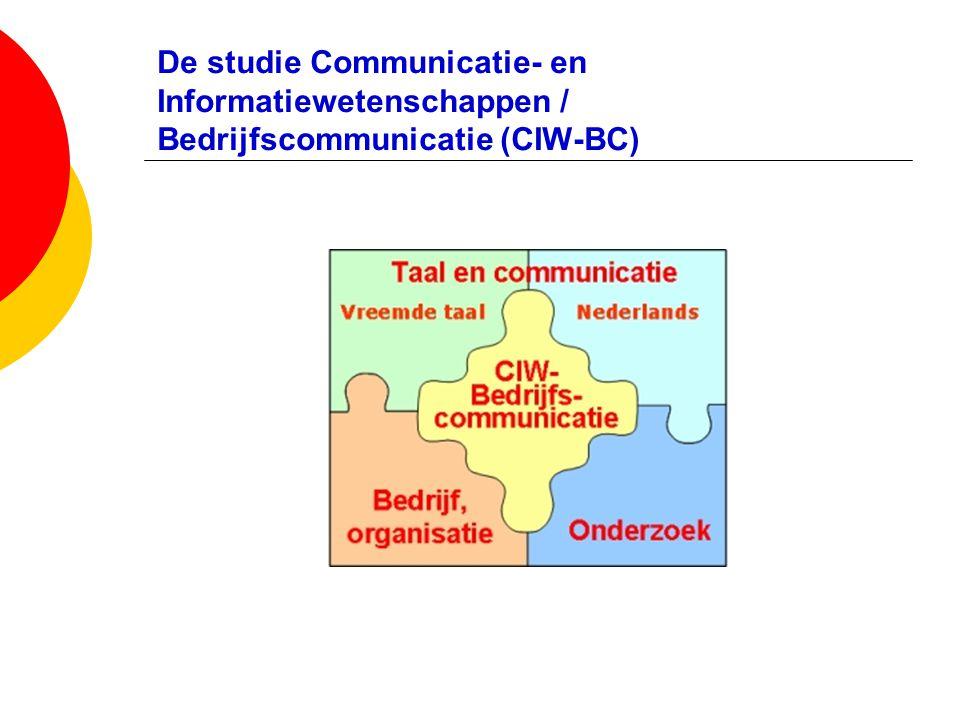 De studie Communicatie- en Informatiewetenschappen / Bedrijfscommunicatie (CIW-BC)