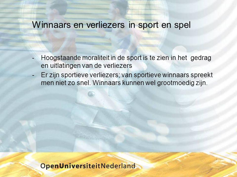 Winnaars en verliezers in sport en spel Hoogstaande moraliteit in de sport is te zien in het gedrag en uitlatingen van de verliezers Er zijn sportie