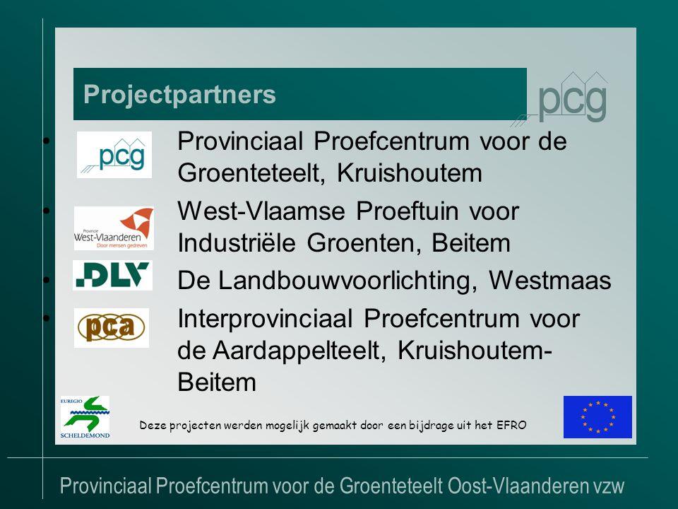 Provinciaal Proefcentrum voor de Groenteteelt Oost-Vlaanderen vzw Projectpartners •Provinciaal Proefcentrum voor de Groenteteelt, Kruishoutem •West-Vlaamse Proeftuin voor Industriële Groenten, Beitem •De Landbouwvoorlichting, Westmaas •Interprovinciaal Proefcentrum voor de Aardappelteelt, Kruishoutem- Beitem Deze projecten werden mogelijk gemaakt door een bijdrage uit het EFRO