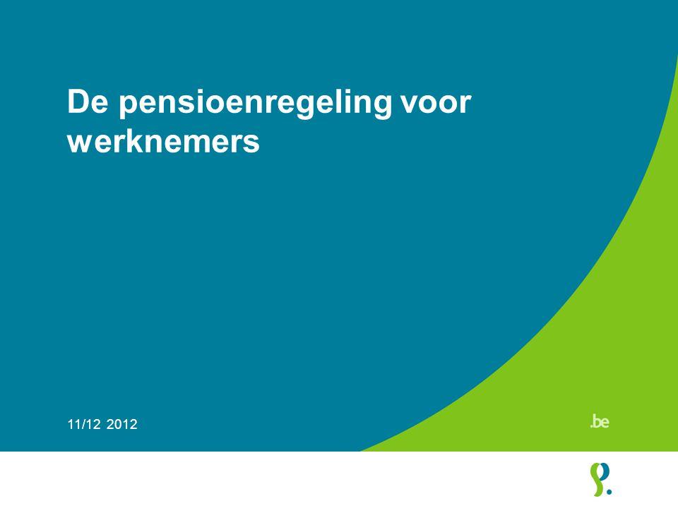 De pensioenregeling voor werknemers 11/12 2012