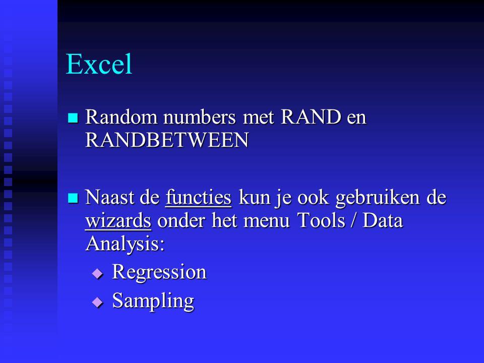 Excel  Random numbers met RAND en RANDBETWEEN  Naast de functies kun je ook gebruiken de wizards onder het menu Tools / Data Analysis:  Regression