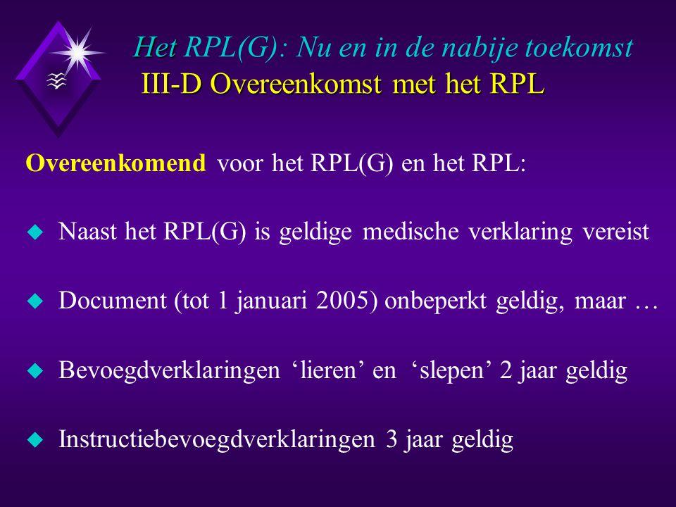 IV-1 Bezwaren tegen de RPL-plannen uit 1998 RPL(G): Nu en in de nabije toekomst IV-1 Bezwaren tegen de RPL-plannen uit 1998 A: Categorie-indeling recreatieve luchtvaartuigen: 6 verschillende JAR-FCL categorieën onterecht samen gevoegd tot 2 verschillende Nederlandse categorieën (met JAR-FCL-namen!): Aeroplanes + TMG's + MLA's  Aeroplanes Gliders + Hanggliders + Parasails  Gliders PROBLEMATIEK : Verwarrende regelgeving voor niet-ingewijden (o.a.